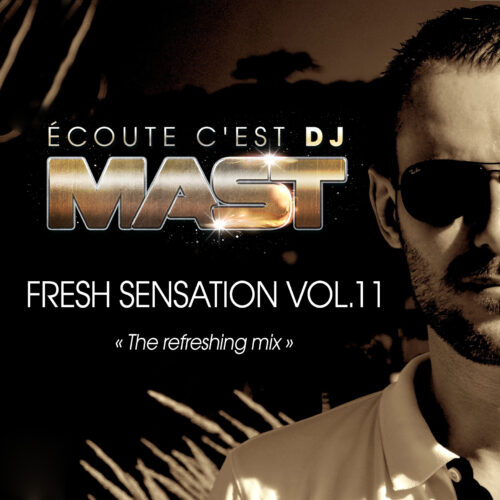 FRESH SENSATION 11 by DJ MAST (2016)