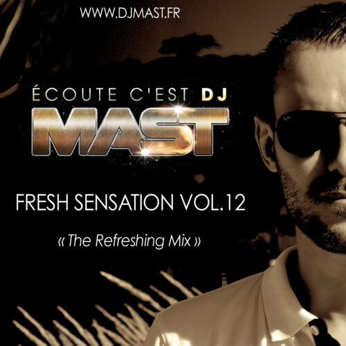 FRESH SENSATION 12 by DJ MAST (2017)