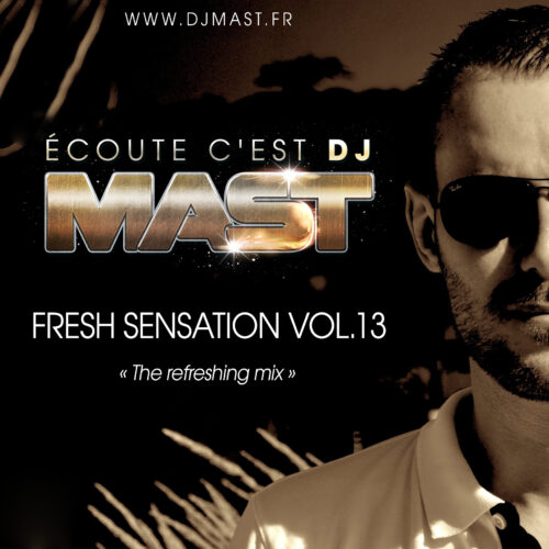 FRESH SENSATION 13 by DJ MAST (2017)