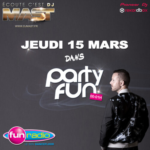 DJ MAST @ PARTY FUN - FUN RADIO (2018)