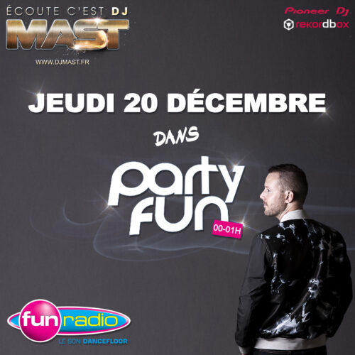 DJ MAST @ PARTY FUN – FUN RADIO (2018)